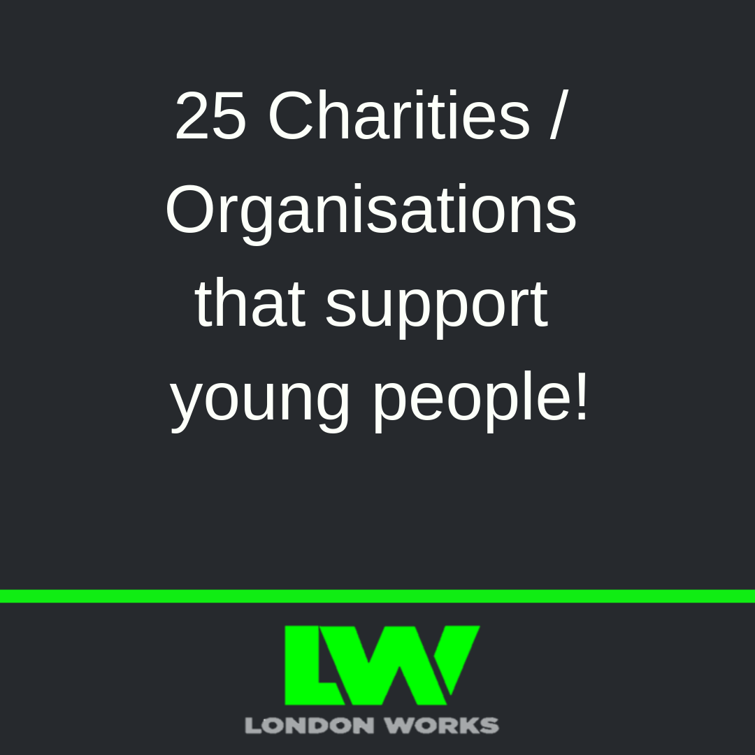 Image for 25 Charities / Organisations that support young people!